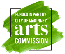 Funded in part by City of McKinney Arts Commission